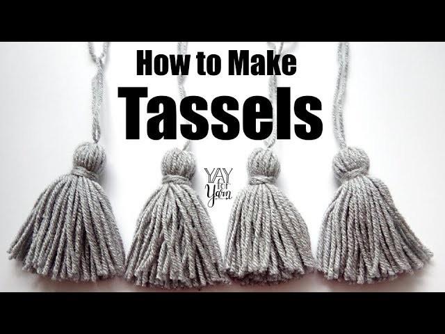 How to Make Yarn Tassels | Yay For Yarn