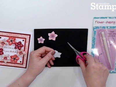 How to Use Flower Shaping Tool-Creative Stamping Issue 61