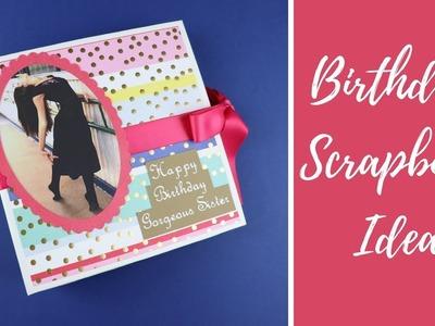Cutest Birthday Scrapbook Idea - Crafts n' Creations