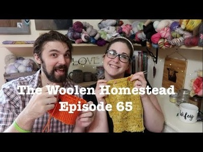 Episode 65- The Woolen Homestead- A Knitting Podcast