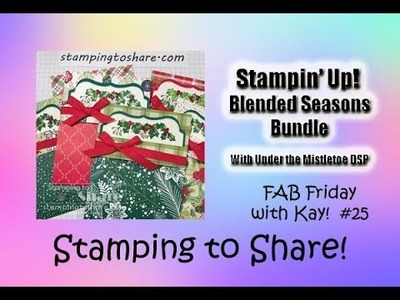 Fab Friday FB Live on How to Make a Christmas Card with the Blended Seasons Bundle