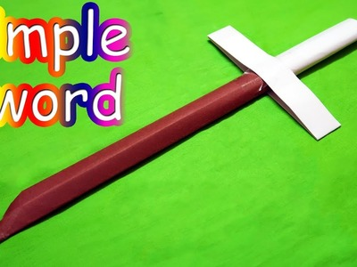 How to make a Paper Sword   Easy   Paper Sword Tutorial