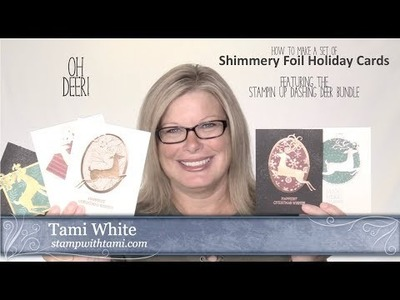 How to make a set of shimmering foil holiday Dashing Deer Cards featuring Stampin Up