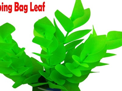 How To Make Eucalyptus Leaf With Shopping Bag || Best Out of Waste Carry Bag