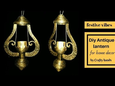 Diy antique lantern for diwali || how to make lantern at home from waste materials