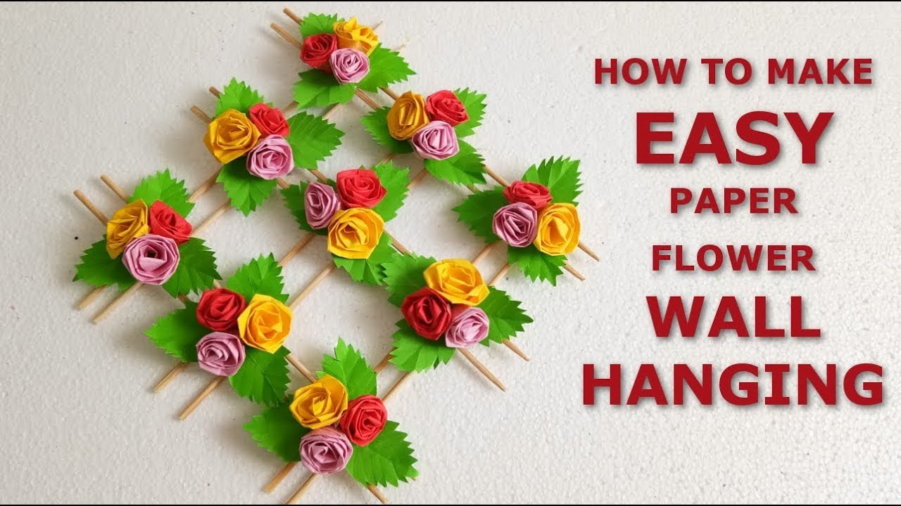 Diy Paper Flowers Wall Hangings Wall Decoration Ideas How To Make