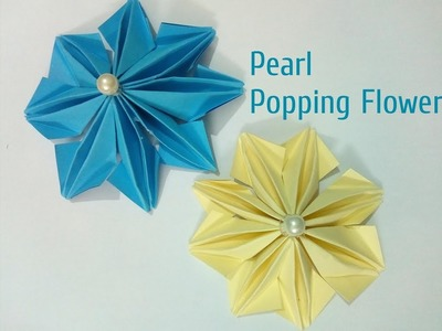 DIY Paper Pearl Poping Flower 2018 | How to make easy flowers | Art, Craft and Health