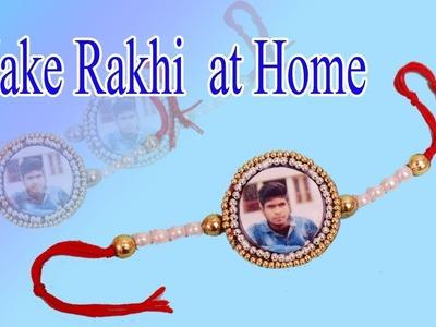 Handmade Rakhi | Easy Rakhi Designs : How to Make Rakhi at Home | Make photo Rakhi at Home