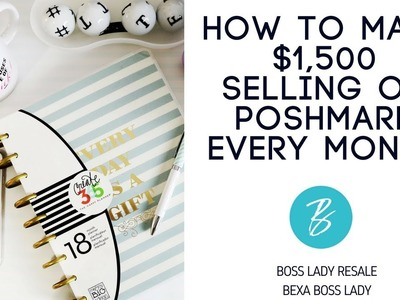 How I Make $1,500 Each Month Selling on Poshmark Part Time!