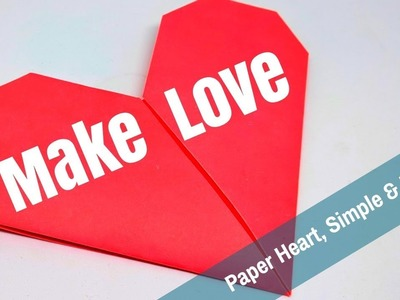 How to Make a Perfect Paper Heart | How To Make Love Sign, Simple & Easy