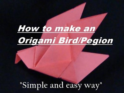 How To Make an Origami Bird or Paper Bird