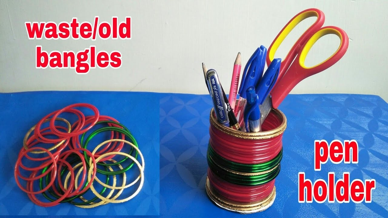 How to make Pen stand from waste.old bangles||Best out of waste|| बेकार चूड़ियों से बनाएं पेन स्टैंड