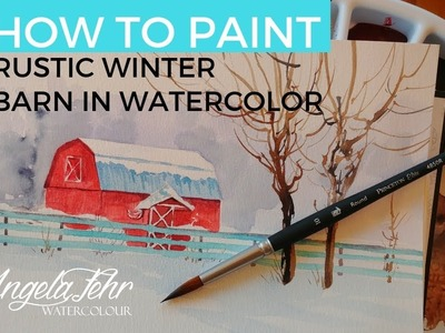 How to Paint a Rustic Winter Barn in Watercolor: Full Tutorial