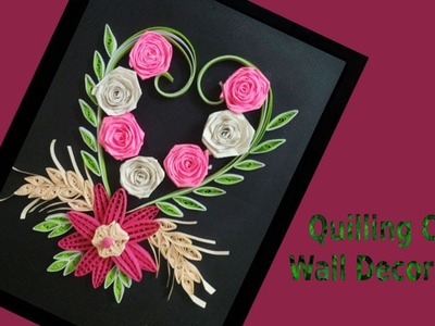 Paper quill || Decorate Quilling Greeting Card❤❤ Wall Design With Heart Shape || Siri Art&Craft ||