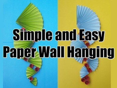 Simple and Easy Paper Wall Hanging
