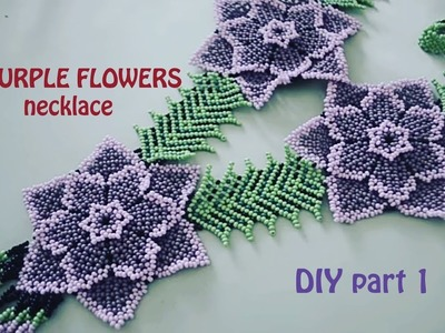 3 Purple Flowers necklace. DIY part 1 in English