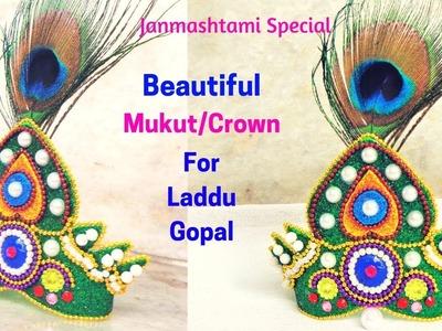 DIY: How to make Mukut.Crown for Laddu Gopal | Janmashtami decoration idea 2018
