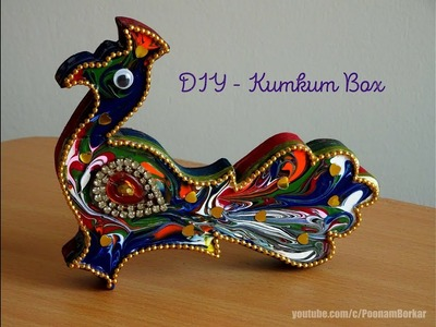 DIY - Peacock Kumkum box | How to decorate wooden haldi kumkum box | DIY Creative ideas