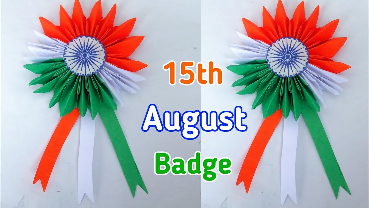 Diy Independence Day Badge How To Make Indian Tricolor Badge 15th