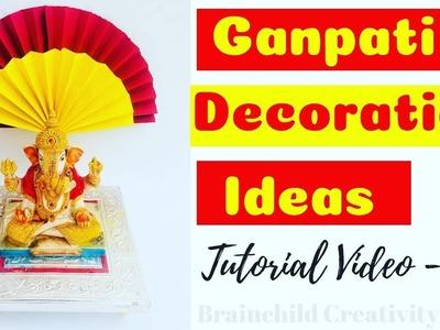 Ganpati Decoration Ideas | DIY Ganpati Decoration For Home