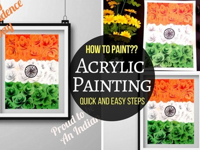 Happy Independence Day India - Tricolor - Acrylic Painting - DIY - Quick and Easy