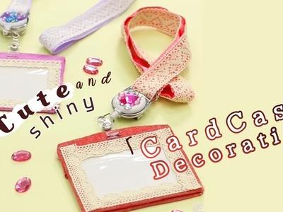 DIY: Cute and Shiny Card Case Decoration*毎日使うから可愛く演出♡「パスケース」をキラキラ&キュートに簡単アレンジ!