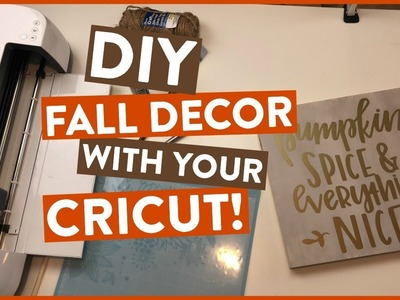 DIY FALL DECOR WITH YOUR CRICUT! Must watch! ????