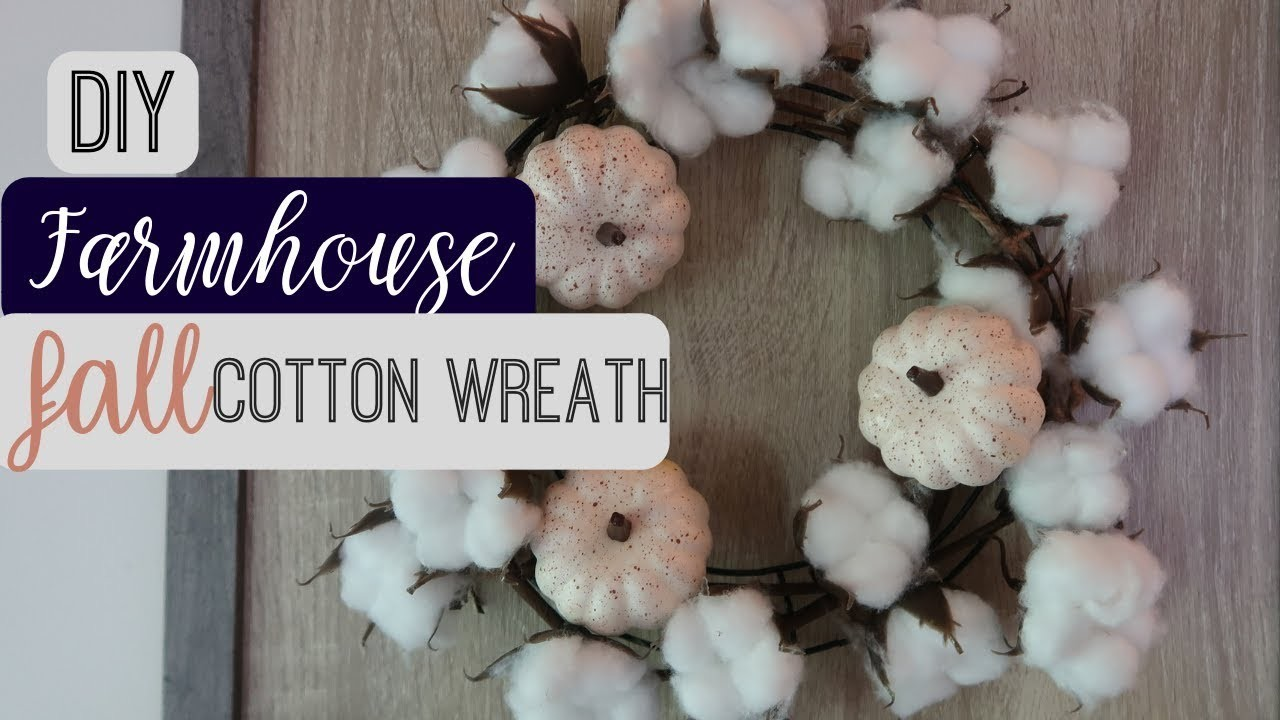 DIY Farmhouse Decor   Dollar Tree DIY  Fall Cotton Stem Wreath   2018 Fall DIY & Decor Challenge