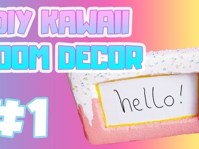 DIY Kawaii Squishy Room Decor | How To Make A Squishy Memo Sign #1
