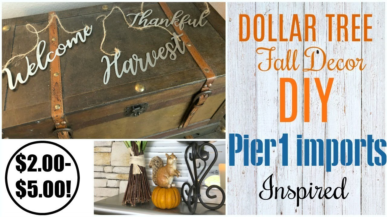 DOLLAR TREE DIY | 3 EASY PIER 1 IMPORTS INSPIRED FALL DECOR