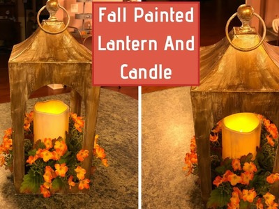 Dollar Tree | Walmart Fall DIY Painted Lantern 2018 | Fall Decor Idea