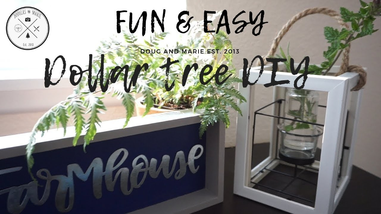 2 DOLLAR TREE DIY: FUN AND EASY FARMHOUSE DECOR [Doug&Marie At home]