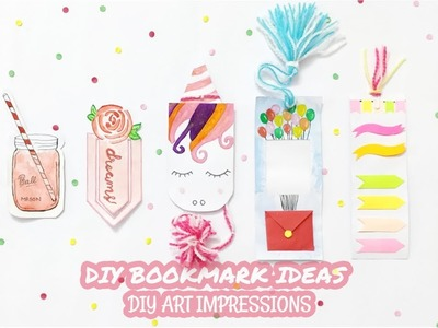 DIY BOOKMARK IDEAS | DIY ART IMPRESSIONS