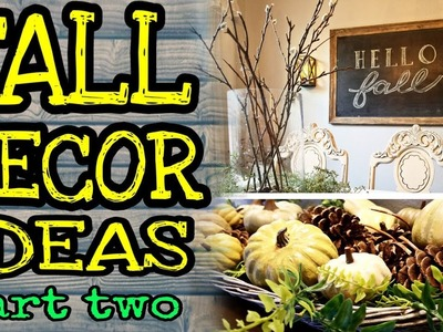 DIY Fall Decorate With Me. DIY Fall & Dollar Tree Fall Decor Ideas