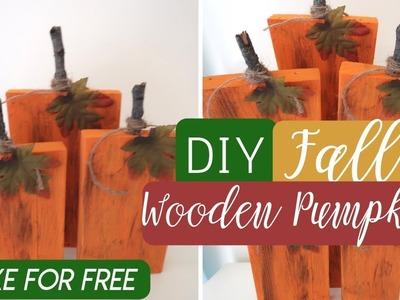 DIY FREE Fall Decor | DIY Wooden Pumpkins | Rustic Fall Decor |  Fall Decor Dollar Tree Ideas 2018