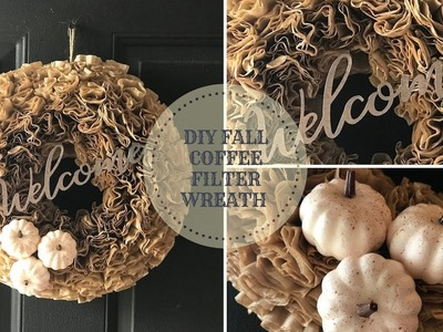 FALL DIY AND HOME DECOR CHALLENGE HOSTED BY THE DIY MOMMY|COFFEE FILTER WREATH