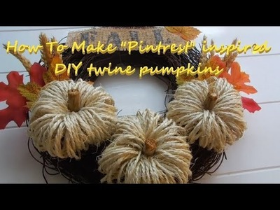 How To Make Easy Twine Pumpkins | Pintrest Inspired Fall Decor | Easy DIY Pumpkins