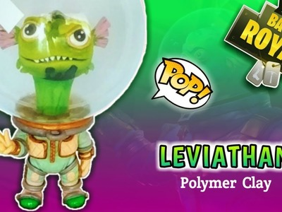 LEVIATHAN l FORTNITE | CUSTOM FUNKO POP | Polymer Clay Tutorial