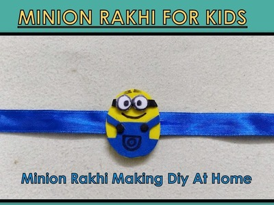 Minion Rakhi for Kids ||Rakhi Making ideas at home|| - DIY #minion #rakhi