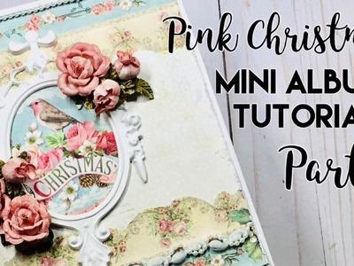 Pink Christmas Mini Album Tutorial Part 1