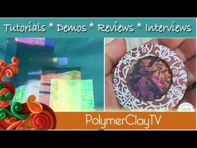Polymer Clay Holographic Dichroic Look with Ease