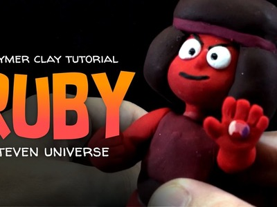 Ruby - Steven Universe - Polymer Clay tutorial