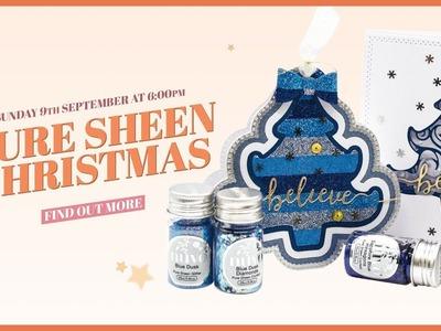 Tonic Introduces - Winter Spruce, 6x6 Paper Packs and Nuvo Pure Sheen
