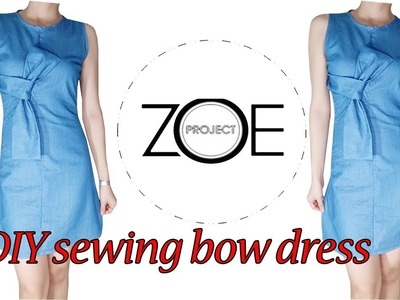 DIY sewing bow dress with Zoe diy????