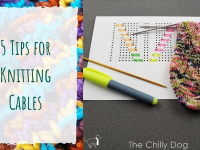 5 Tips for Knitting Cables