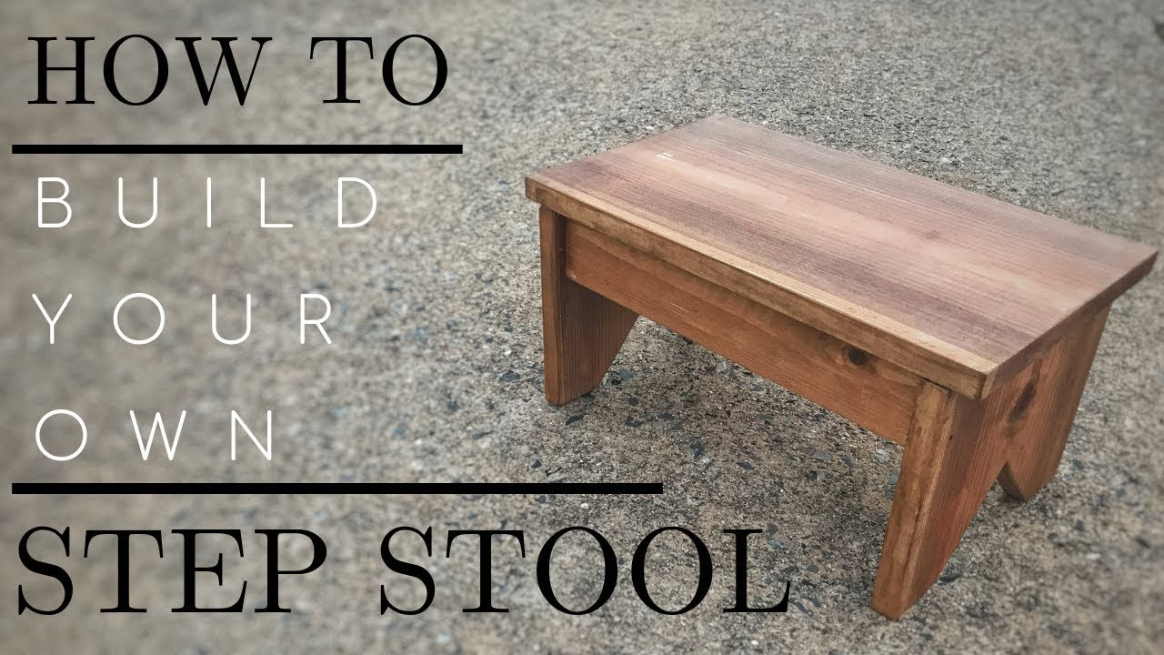 How to: Build Your Own Step Stool