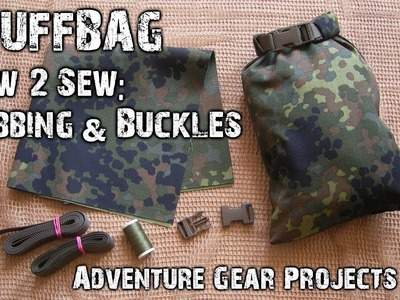 Sewing Webbing & Buckles for Stuffbag - Adventure Gear Projects