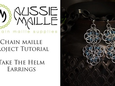 Chain Maille Tutorial - Take The Helm Earrrings