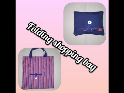 DIY Folding shopping bag easily can be seen at home