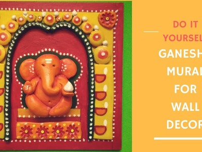 DIY Ganesha Mural for wall Decor